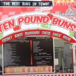Ten Pound Buns. Need I say more?