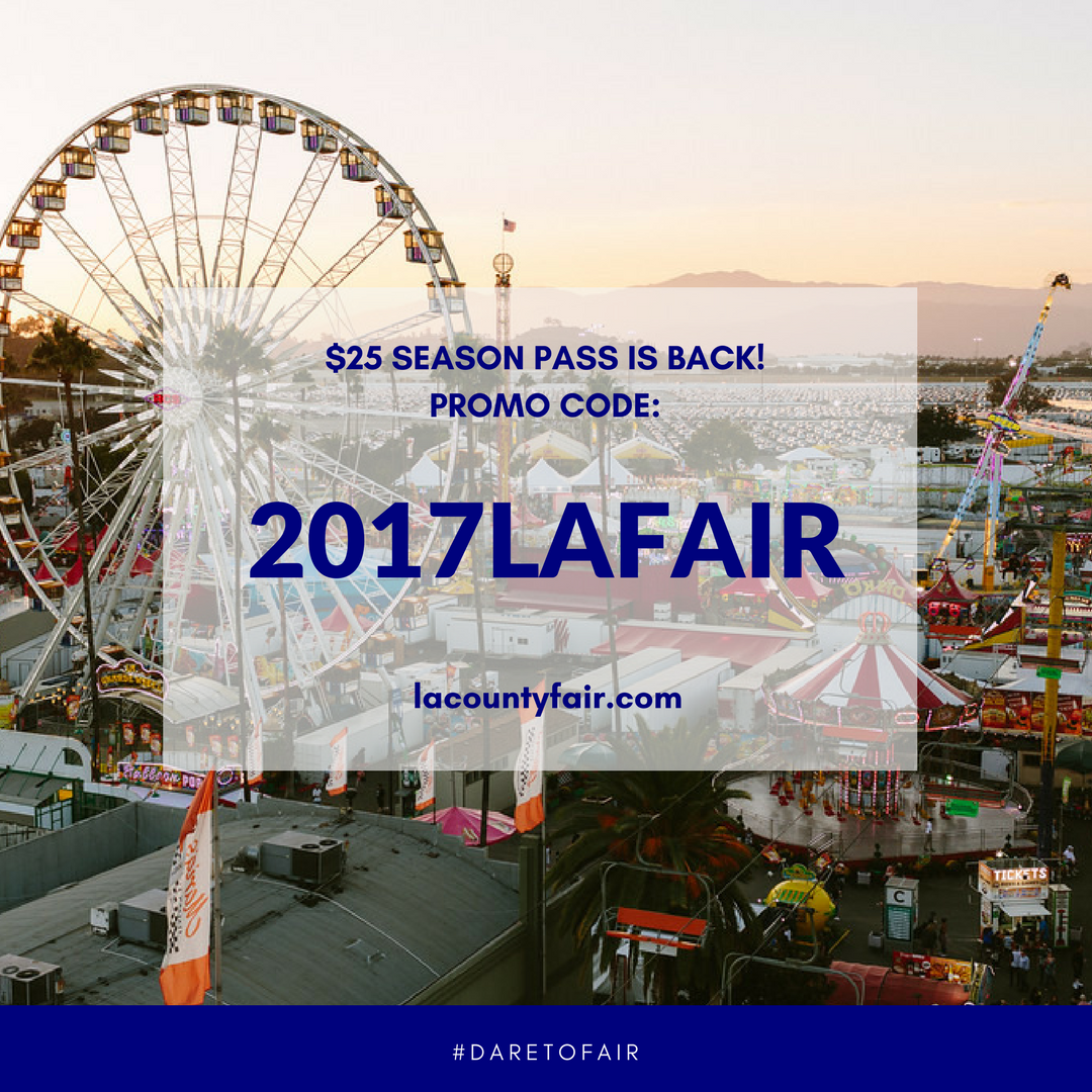 June 1 2017 LA County Fair $25 Season Pass is LIVE!