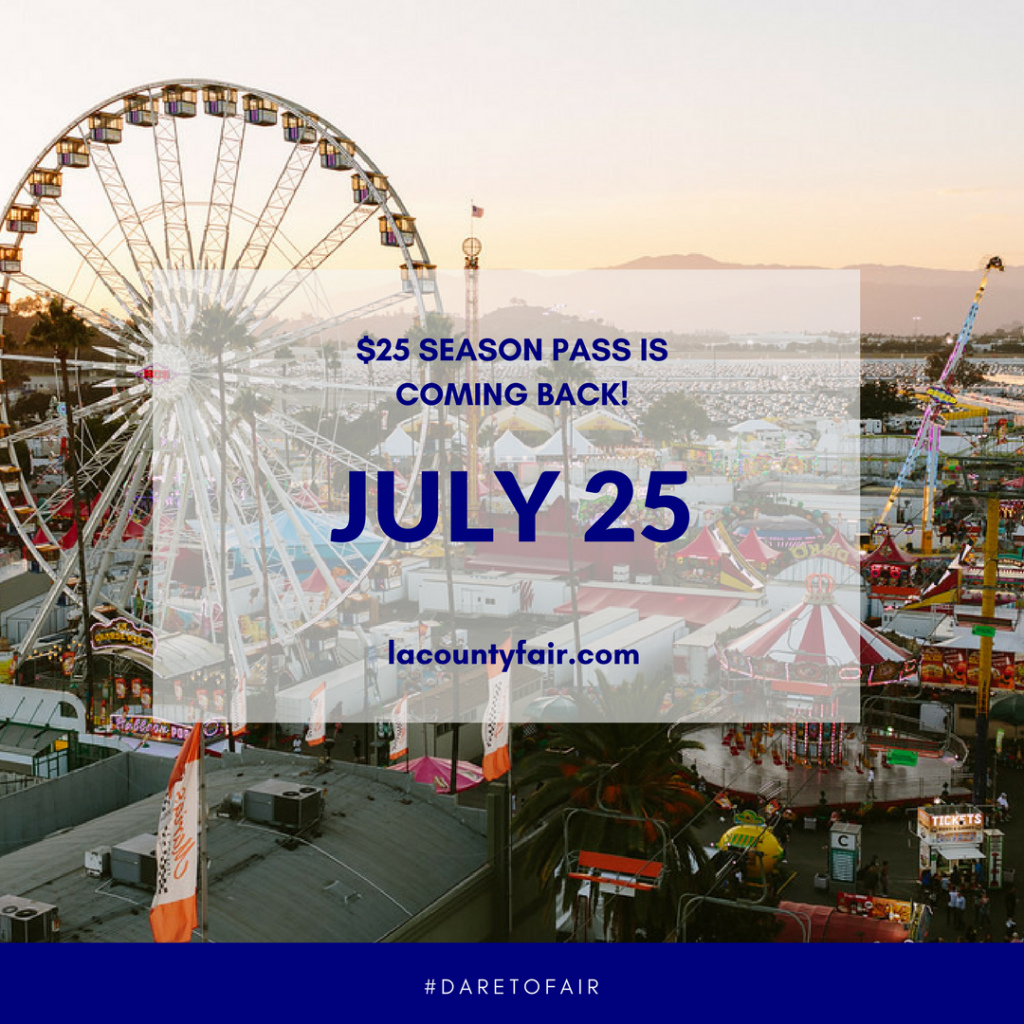 LACF Promotions SeasonPass July teaser 1024x1024 LA County Fair $25 Season Passes Are Back!