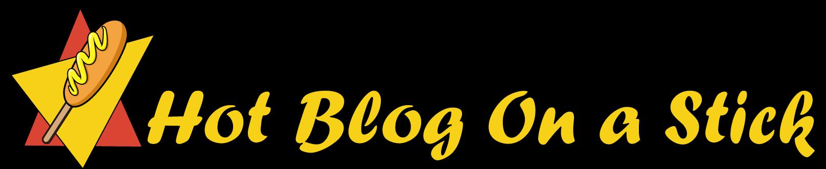 Hot Blog On A Stick